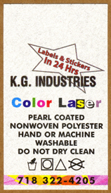 We print laser ~pearl coated care-labels. Only hand or machine washable do not dry clean.