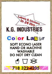 We print laser ~care-labels. Only hand or machine washable do not dry clean. Soft econo laser.